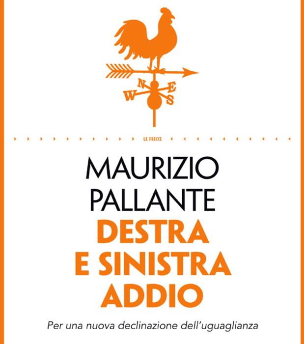 Pallante_-_Destra_e_Sinistra_addio