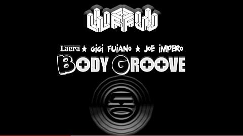 Body groove Laera Fuiano Impero